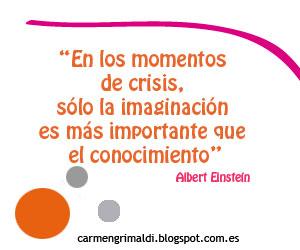Einstein, la imaginación, la crisis y la oportunidad