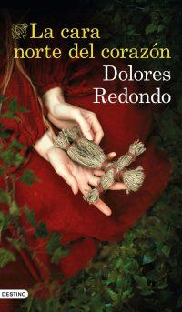 La cara norte del corazón Dolores Redondo