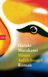 Mister Aufziehvogel von Haruki Murakami