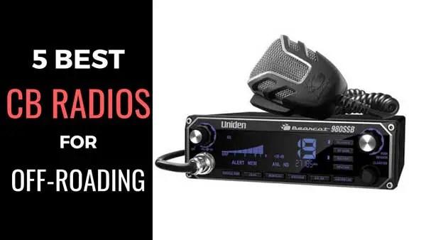 Best Cb Radios For Off-Roading