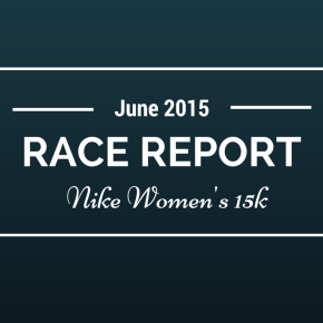 RACE REPORT: Nike Women's 15K, Toronto