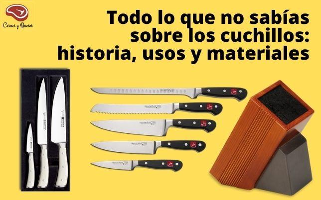 Cuchillos: historia, usos y materiales