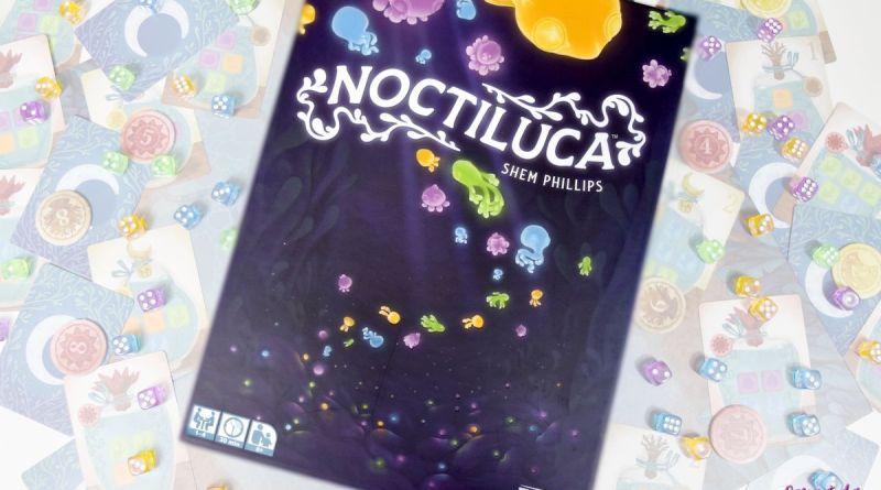 Noctiluca – Test & avis sur un jeu de dés coloré !