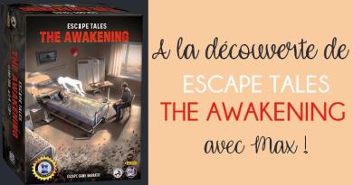Escape tales : The Awakening – L'Avis de Max – Pixie Games