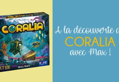 Coralia – L'Avis de Max – Huch!