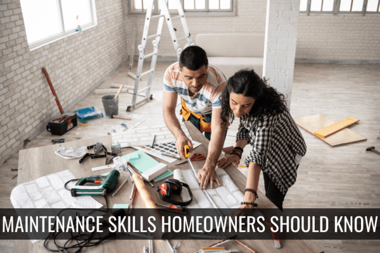 Maintenance Skills Homeowners Should Know