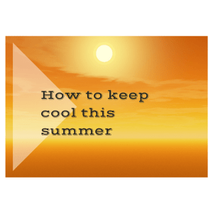 How to keep cool