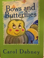 Bows and Butterflies by Carol Dabney in English and Spanish. Spanish by Cindy Reyes