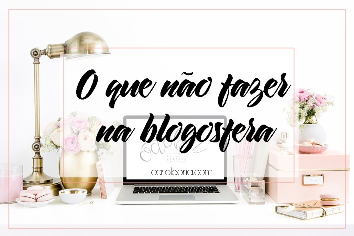 oquenaofazernablogosfera-blognareal