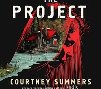 Review – The Project by Courtney Summers