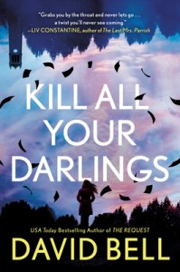 Review – Kill All Your Darlings by David Bell
