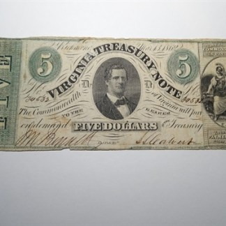$5 - 1862 VIRGINIA TREASURY NOTE -CR# 13 -Cir.