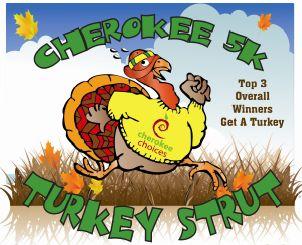 Cherokee Choices Turkey Strut 5K
