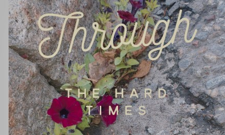 Blooming Through The Hard Times