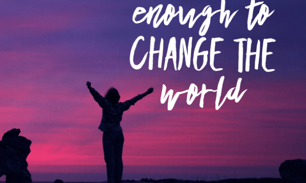 Brave Enough to Change the World