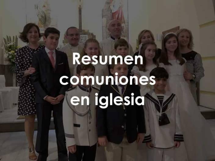 Resumen Comuniones en Iglesia