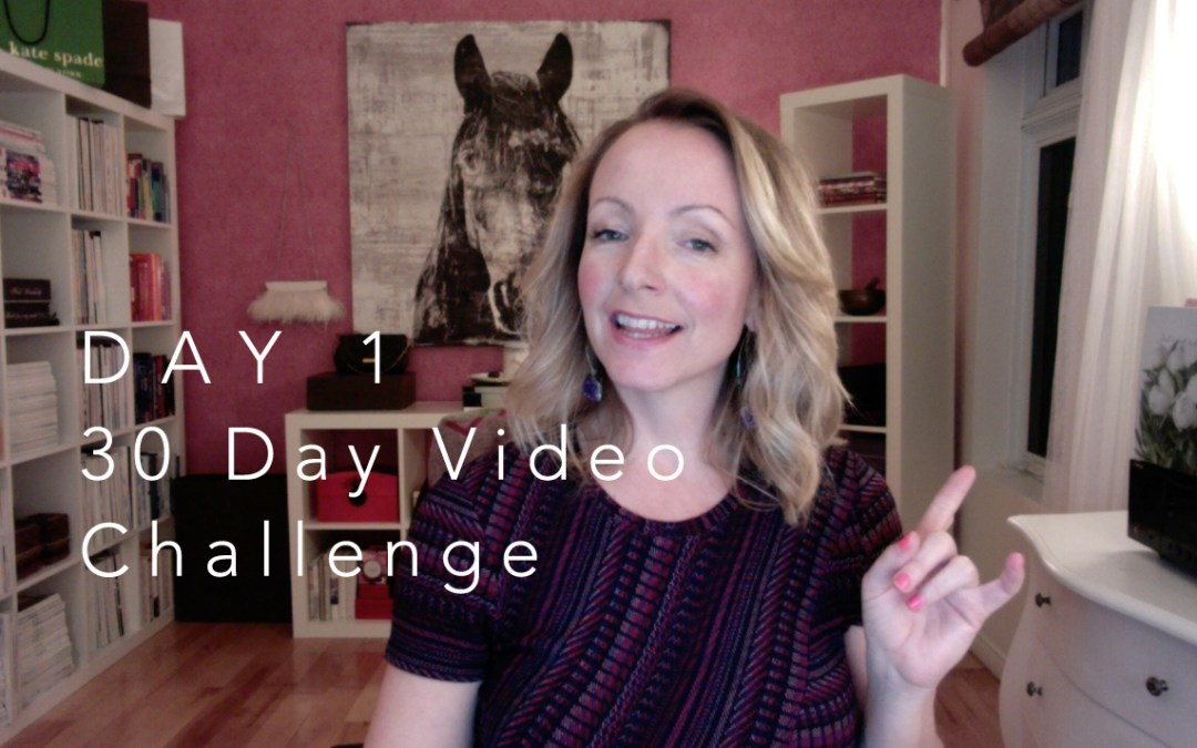 {Video Day 1} My Personal 30 Day Video Challenge