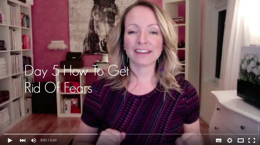 {Video Day 5} How To Get Rid Of Fears