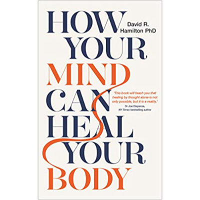 how the mind can heal the body