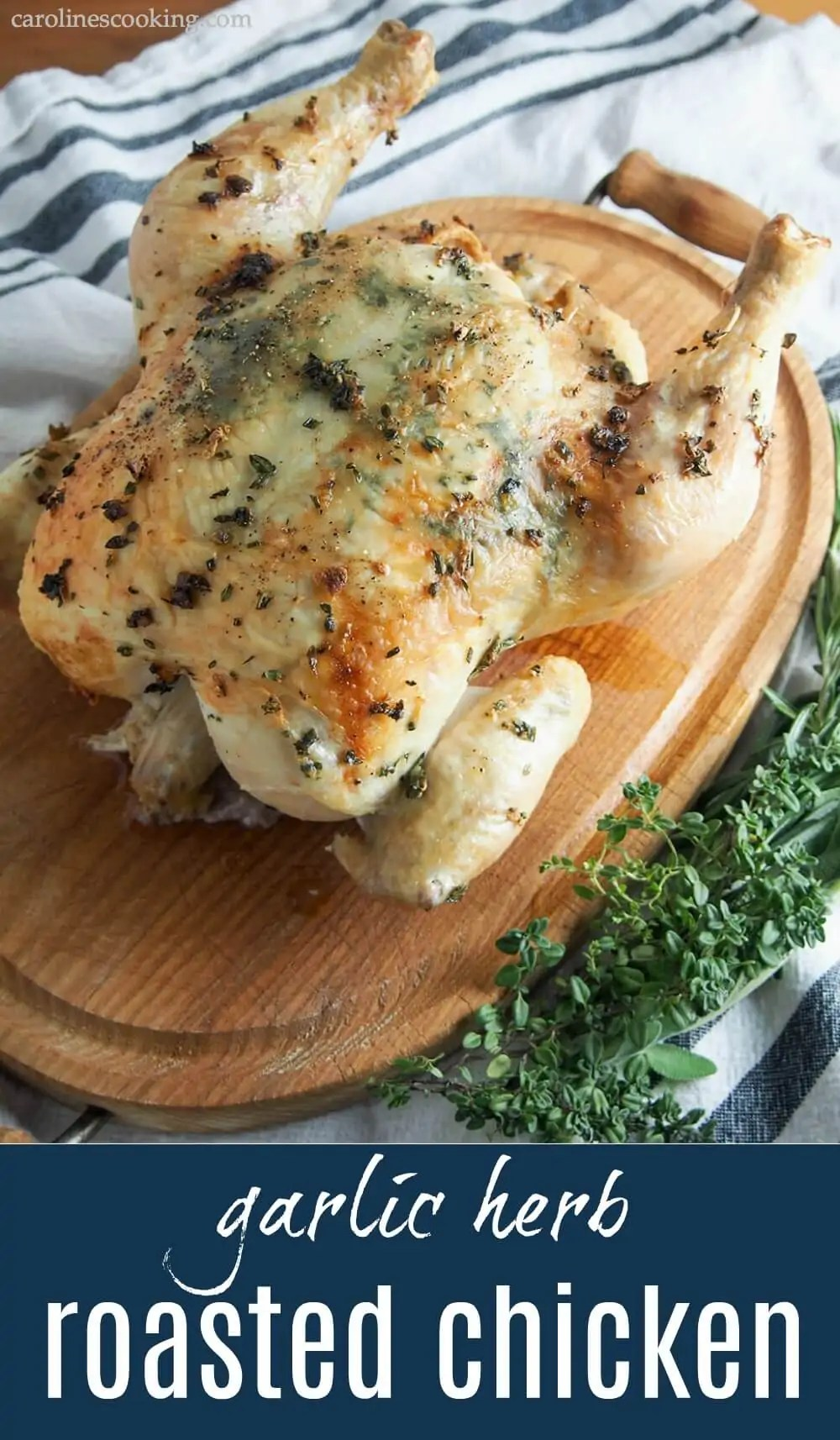 This garlic herb roasted chicken ups your roasting game by adding herbs, garlic & butter under the skin for extra flavor. Comforting, easy and delicious. #roastchicken #chicken #roast #herbs