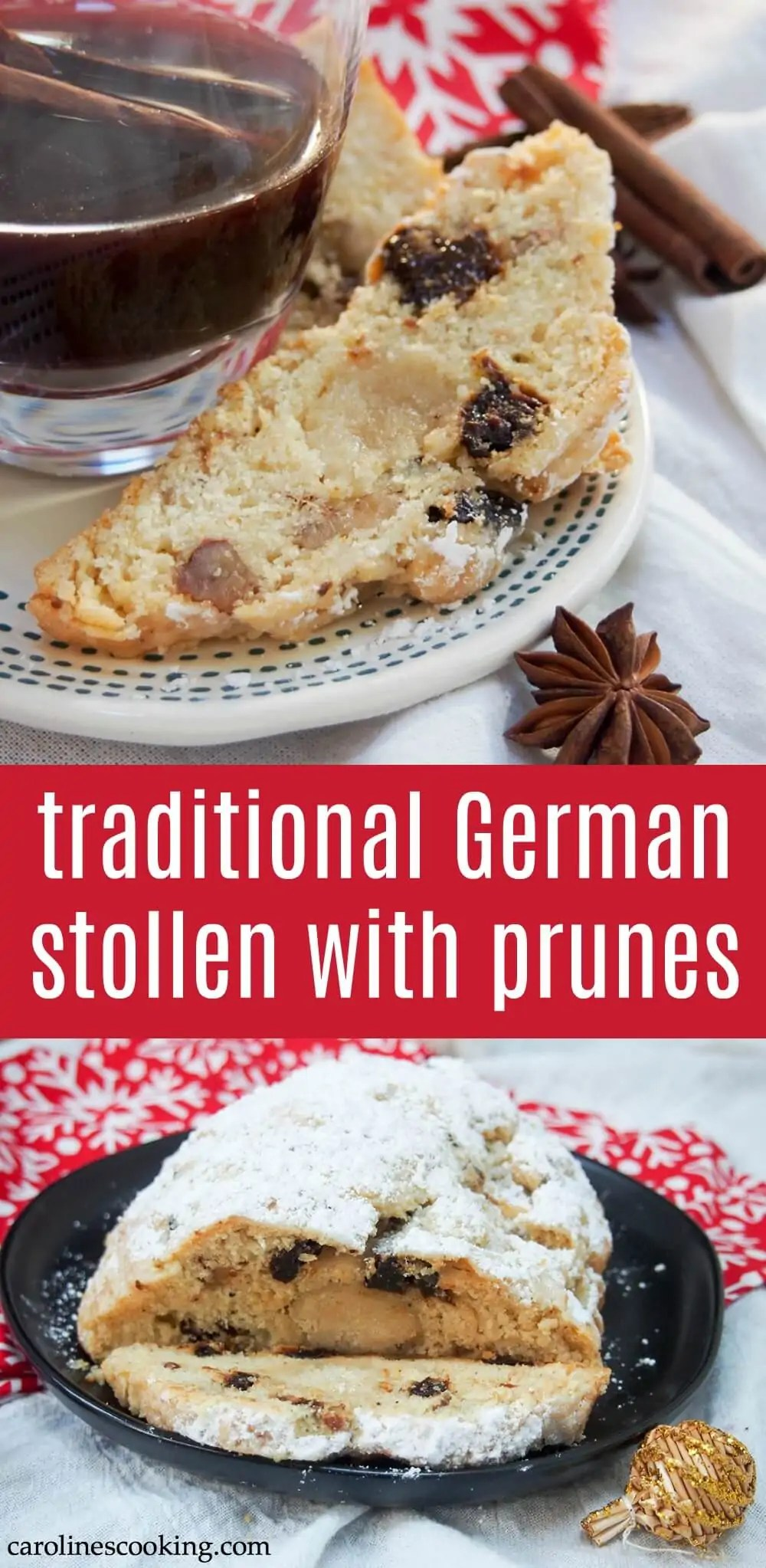 Stollen is Germany's Christmas cake and this version is made with prunes, lemon zest & cardamon. It's wonderfully aromatic, moist & delicious - the perfect seasonal treat. Bonus, it's easy to make.#stollen #german #christmas #baking