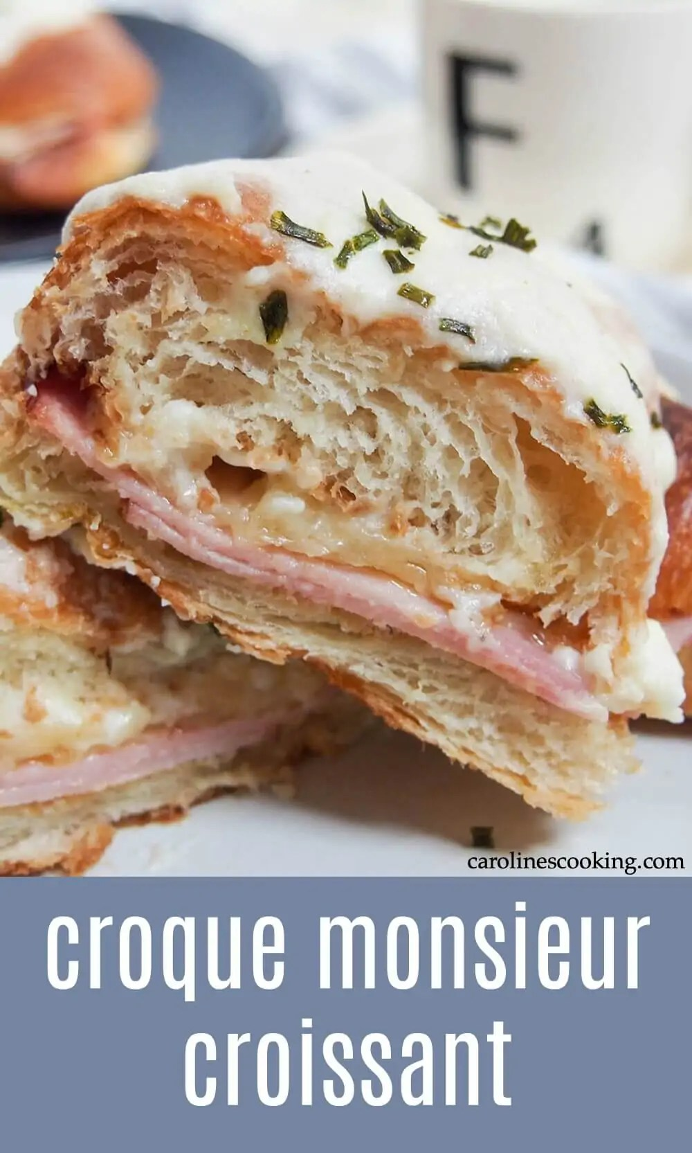 This croque monsieur croissant is the ultimate grilled ham and cheese sandwich. Instead of the usual plain white bread, here it's made in a croissant for a deliciously decadent brunch or lunch. #brunch #croissant #hamandcheese