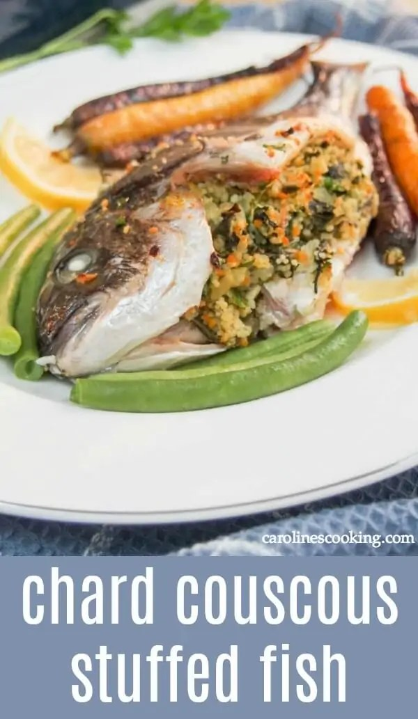 This chard couscous stuffed fish is a delicious take on baked whole fish. With a lemony undertone, this dish is flavorful and impressive looking too. #bakedwholefish #stuffedfish #couscousstuffing