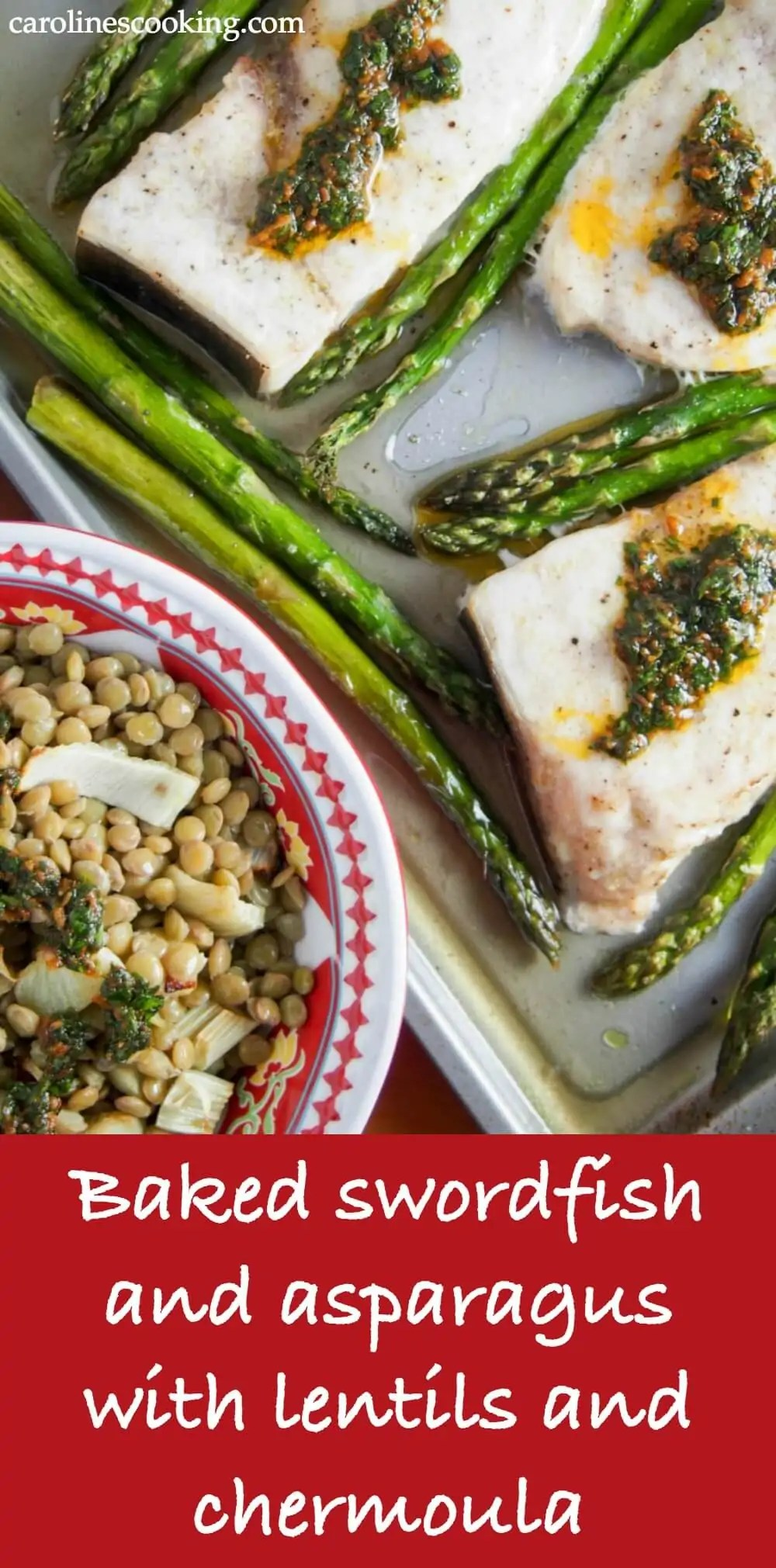 This baked swordfish and asparagus with lentils and chermoula is incredibly easy & quick to make, healthy, fresh and delicious. In other words, big win! A great weekday meal that's restaurant quality. #swordfish #chermoula #asparagus #seafood #spring