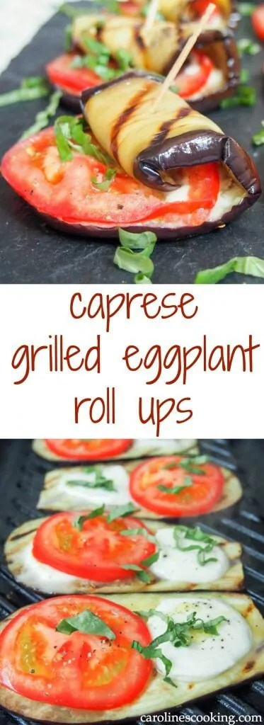 These caprese eggplant roll ups are easy to make and make a great appetizer or snack. Great fresh flavors fro the basil and tomato, gooey cheese and tasty grilled eggplant: a great simple combination (that's low carb too). #eggplant #lowcarb #appetizer