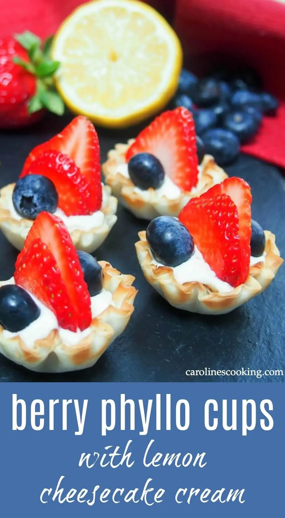 These berry phyllo cups with lemon cheesecake cream take only a few minutes to prepare but are an elegant & delicious mini dessert, perfect for entertaining. And red, white and blue too! #redwhiteandblue #easydessert #fingerfood