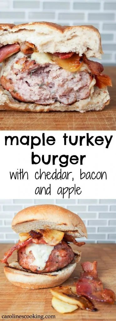 Maple turkey burger with cheddar, bacon and apple: This maple turkey burger is served with delicious cheddar, bacon and apple. Fantastic flavors, easy to make, you'll have everyone wanting more. #burger #turkey