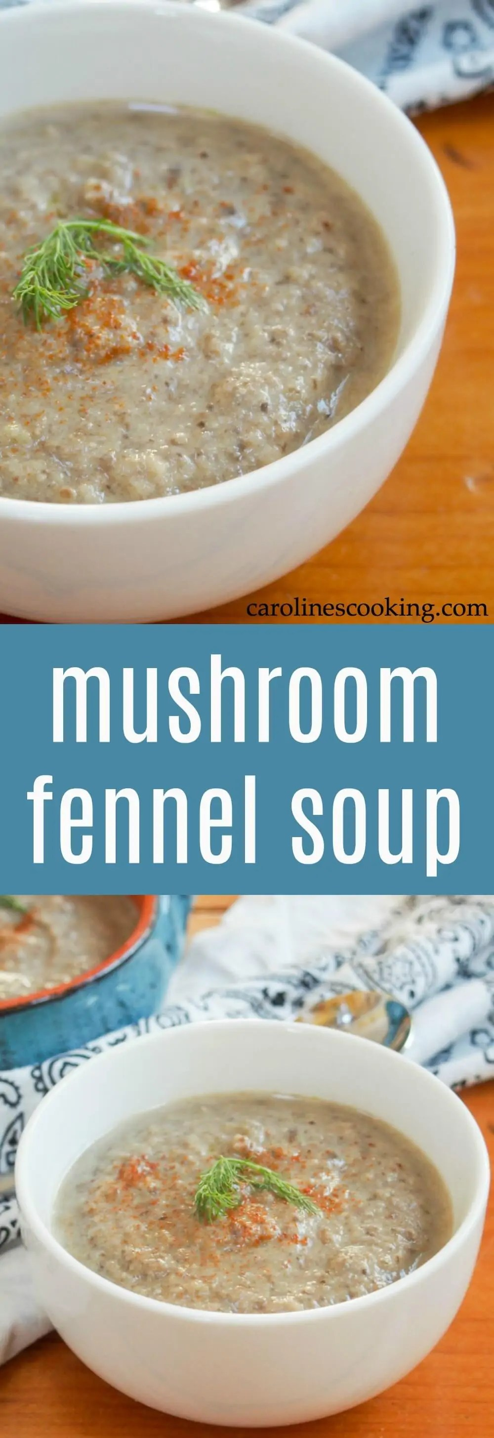 mushroom fennel soup - A cold day needs a warming bowl of soup, and this mushroom fennel soup is easy, comforting and full of great ingredients. Vegan and gluten free