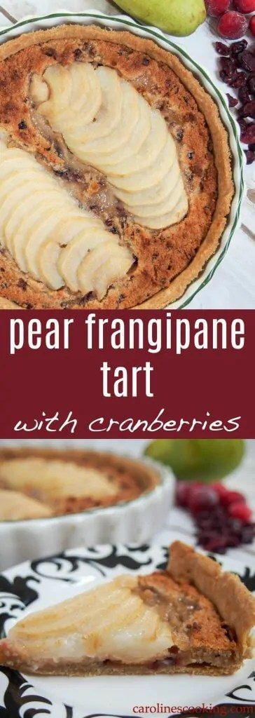 Tender pears, a soft nutty filling and crisp pastry - this pear frangipane tart with cranberries is delicious, easier than you might think and perfect for any occasion. #dessert #frangipane #tart #pear