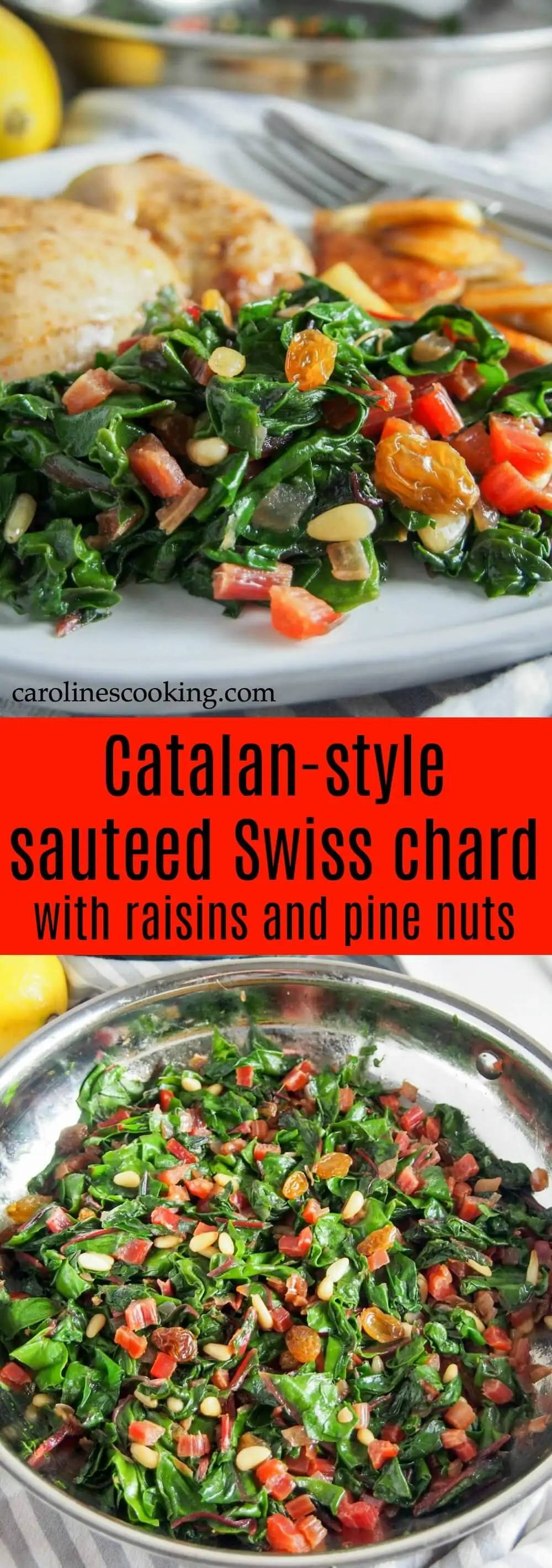 Catalan-style sauteed Swiss chard with raisins and pine nuts - Whether you're a greens-sceptic or greens lover, this Catalan-style sauteed Swiss chard with raisins and pine nuts will win you over. It's an easy and delicious side dish, that's good for you too. Vegan & gluten free. #chard #vegetarian #vegan