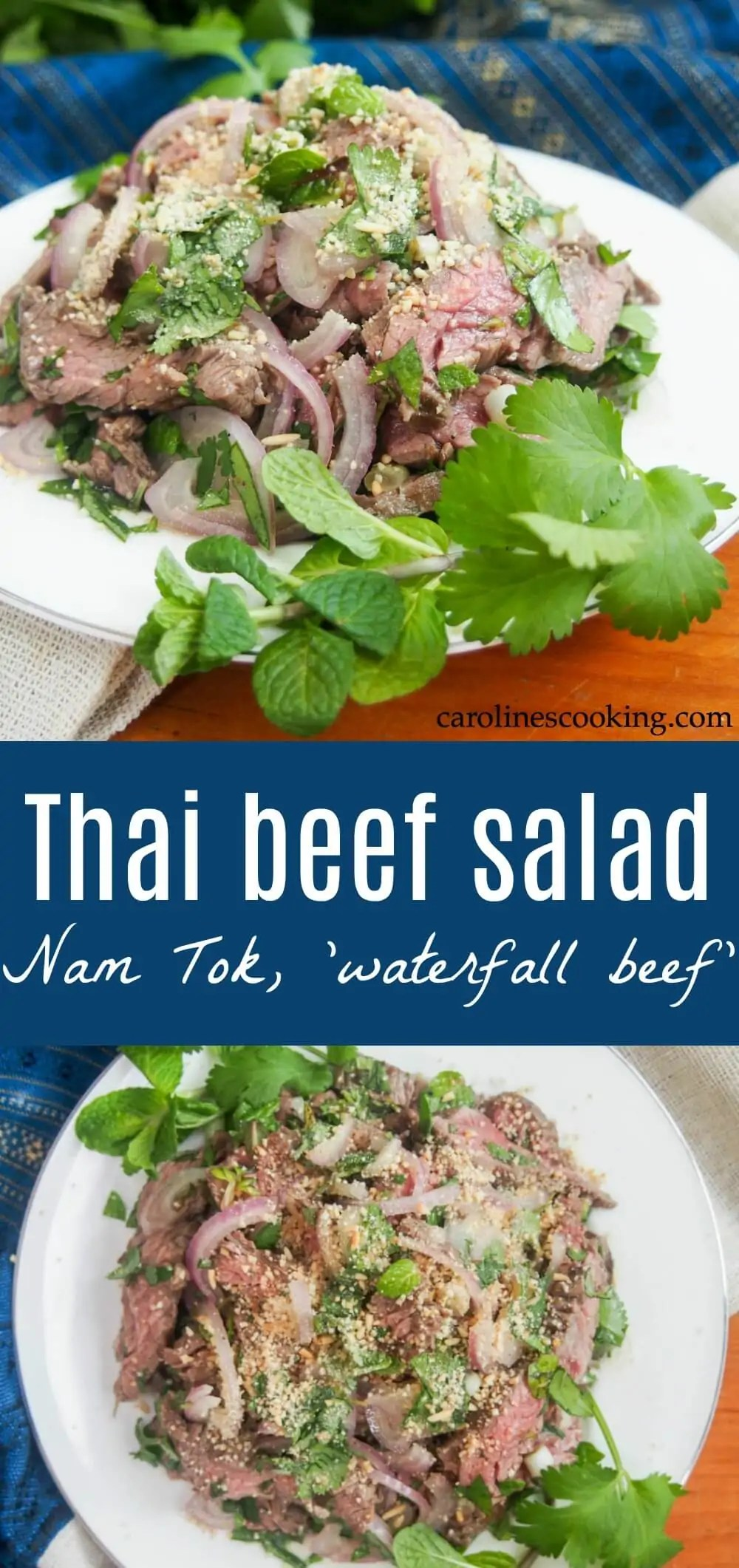 Thai beef salad (Nam Tok, 'waterfall beef') - Nam tok, a traditional Thai beef salad, is primarily meat and herbs rather than 'salad' ingredients, but it's full of delicious fresh flavors you'll love. Easy to make, it's fresh and perfect for lunch or as an appetizer. #Thaifood #Thaibeefsalad #namtok #asianrecipe #glutenfree