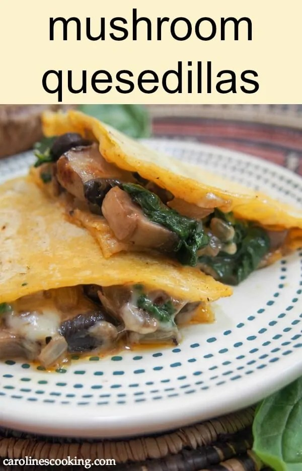 mushroom quesedillas are so easy to make, packed with flavor and a great easy vegetarian snack/light lunch #quesedilla #vegetarian #easysnack