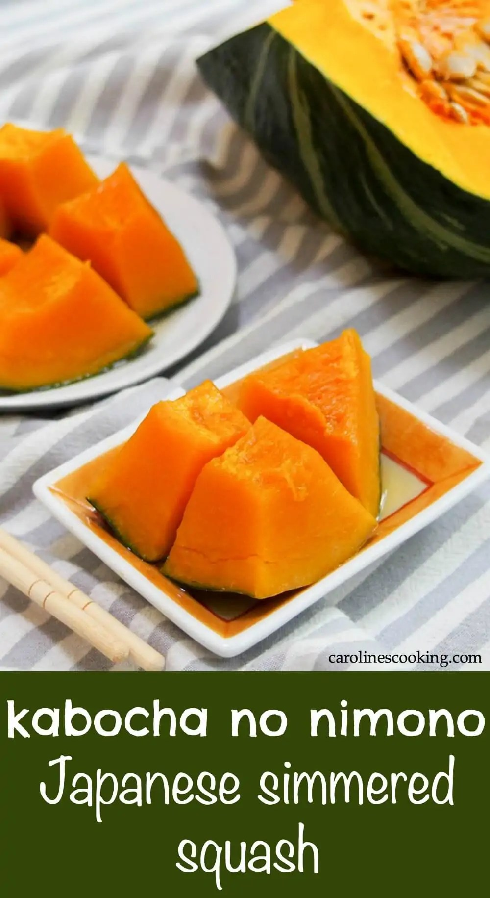 Kabocha is a bright, sweet squash and this classic Japanese way of preparing it, kabocha no nimono, really brings out the best in it. Tender, flavorful and with such a great rounded flavor. A delicious side to Japanese dishes as well as so much more. #kabocha #squash #sidedish #japanese #vegetarian