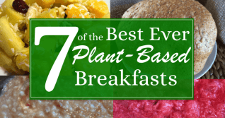 7 of the best ever plant-based breakfasts