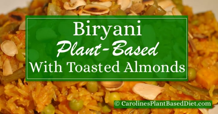 Plant Based Biryani with Toasted Almonds Feb 2016