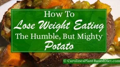 How to Lose Weight Eating the Humble, But Mighty Potato