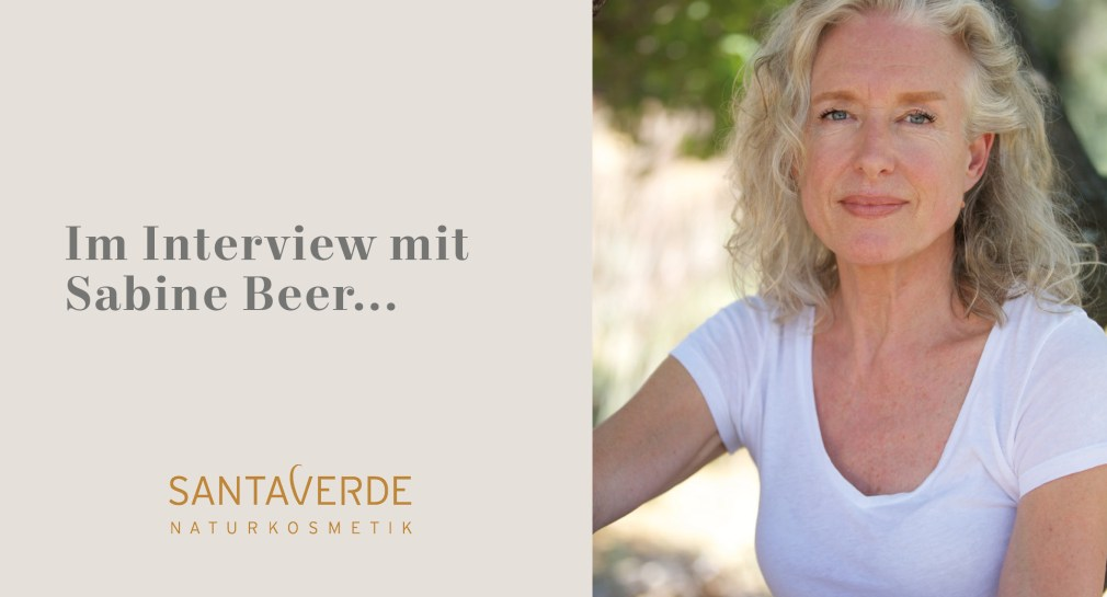 Sabine Beer, Santaverde, Naturkosmetik, Aloe Vera