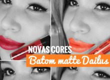 Novas Cores batons matte Dailus – Novembro 2015
