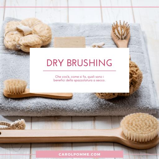 dry brushing cos'è