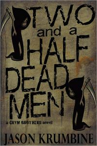 Two and a Half Dead Men