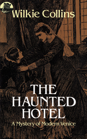 March Mystery Madness: The Haunted Hotel by Wilkie Collins
