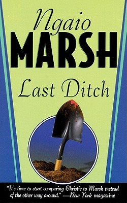 Review: Last Ditch by Ngaio Marsh