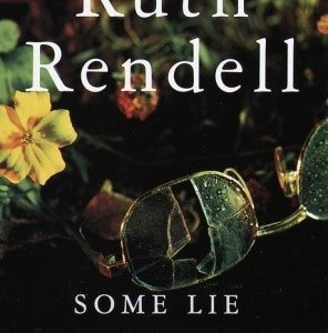 Review: Some Lie and Some Die by Ruth Rendell