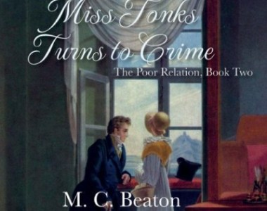 Audiobook Review: Miss Tonks Turns to Crime by Marion Chesney