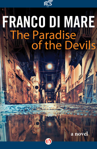 The Paradise of Devils by Franco Di Mare