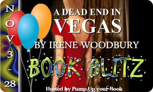 Book Blitz: A Dead End in Vegas by Irene Woodbury